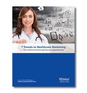 healthcare marketing trends guide